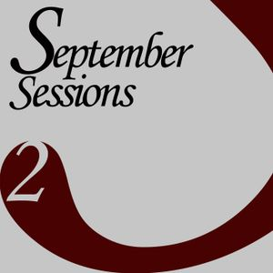 The September Sessions~Part 2