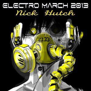 Nick Hutch Electro March 2013