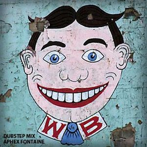 Aphex Fontaine- Dubstep Mix(hfe)8