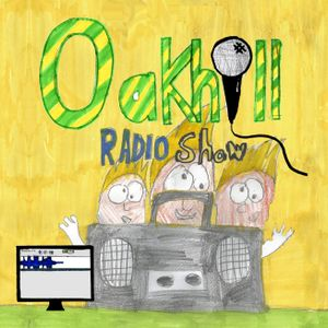 Oak Hill Radio Show #1 - Autumn 2017