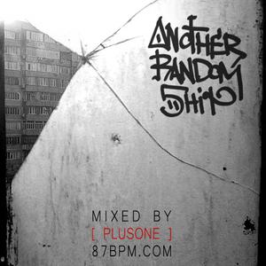 """Another Random 5hit"" by PlusOne via 87bpm.com"