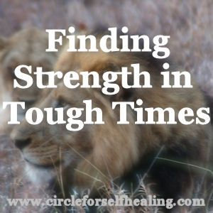 Finding  Strength  In  Tough  Times - Courage and Optimism