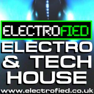 Electrofied #087 Grimey & Scratchy Electro Tech House