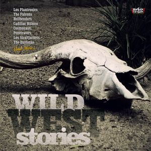Wild West Stories | Western Dedicated Surf