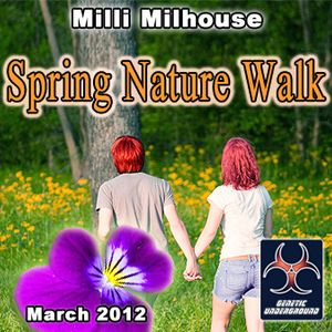 Milli Milhouse - Spring Nature Walk (GENETIC UNDERGROUND) (March 2012)