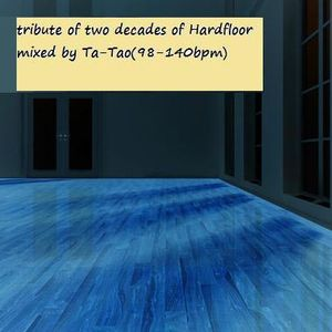 Tribute to two decades of Hardfloor. Mixed by Tao-Tao(98-140bpm)
