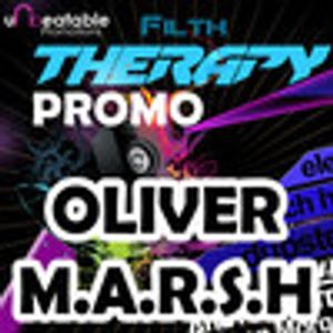 Oliver M.A.R.S.H - Filth Therapy promo mix