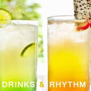 Drinks & Rhythm