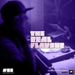 The Real Flavour Podcast 03