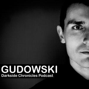 Gudowski - Darkside Chronicles Podcast 020 2010.07