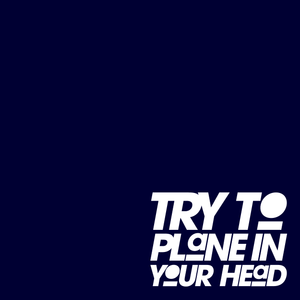 Try to plane in your head
