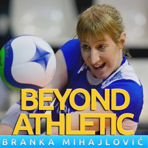 #3 How To Achieve Something Great & Be Respected with Brankica Mihajlovic
