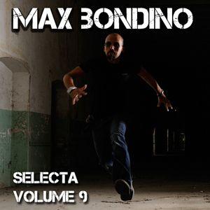 Max Bondino - Selecta Volume 9