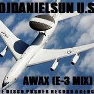 AWAX (E-3 MIX) Featuring DJDANIELSUN as THE DISCO PUSHER