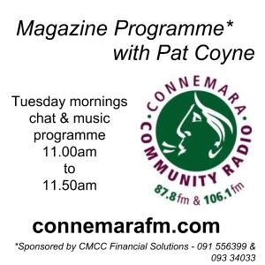 Connemara Community Radio - 'Magazine Programme' with Pat Coyne - 19dec2017