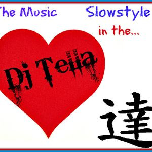 Dj Tella - The music Slowstyle in the heart  n 13