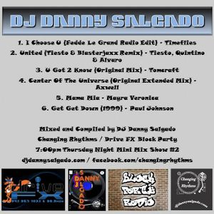Drive FX 7:00pm Thursday Night Mini Mix #2 Mixed and Compiled by DJ Danny Salgado