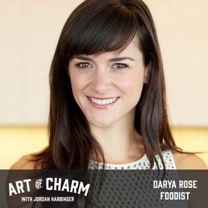 576: Darya Rose   Foodist