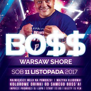 BO$$ Warsaw shore [11.11.17r.] Disco Diana Kępice dj Lupa live mix (retro & new)