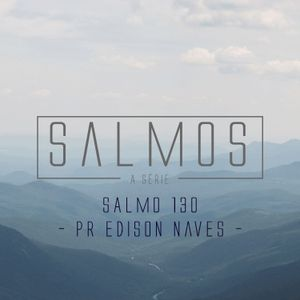 Salmo 130 - Pr. Edison Naves- 01/11/2015