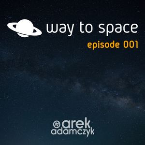Way to Space - Episode 1