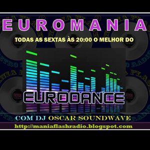 Mania Flash Radio - Euromania - Programa 33 (01-07-2016)