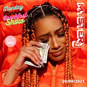 Monday Morning Breakfast Show 33 - @DJMYSTERYJ Radio