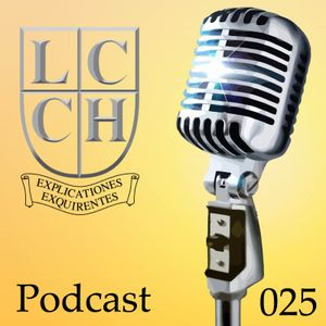 LCCH Podcast 25