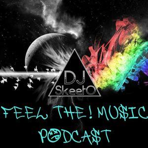 Skeeto - Feel THE! Music Podcast #7