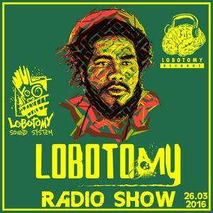 Lobotomy Radio Show & Selecta Jallah Kadafi 26.03.2016 Special Jacob Miller & Roots Reggae 70's 80's