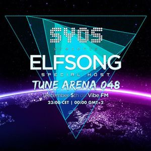 Elfsong - Guestmix for Tune Arena 048 on Vibe.FM