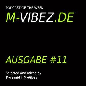 SelectahPyramid - M-Vibez.de Podcast #11