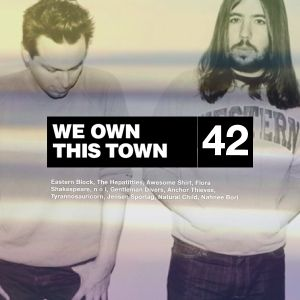 We Own This Town: Volume 42