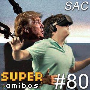 SAC 80 - Make America Hate Again