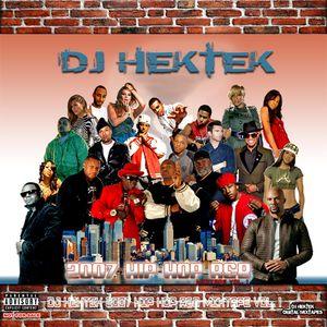 DJ Hektek - 2007 HipHop R&B Mixtape Vol. 1