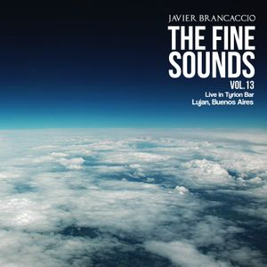 The Fine Sounds Vol.13 @ Live Tyrion Bar 24.06.2017 @ Luján - Buenos Aires