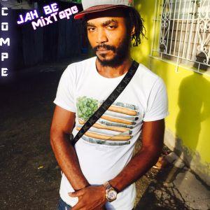 JAH BE MIXTAPE 18 OCT 2015 - DJ COMPE CRAZY BOY´S