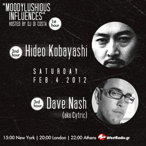 MoodyLushious Influence Episode 10 (February 2012 Edition) (Guest Mix By Dave Nash aka Cytric)