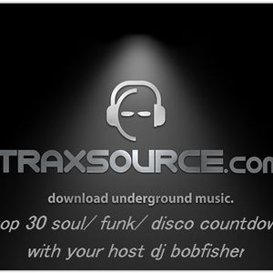 the official Traxsource top 30 soul and funk countdown with dj bobfisher