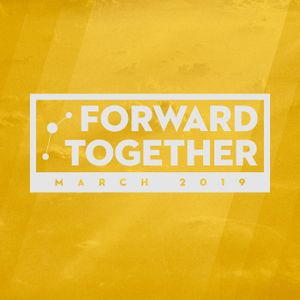 Forward Together :: March 2019