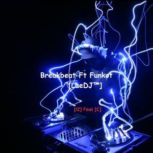 [LaeDJ™] Sound Mix Beat [IZ] Feat [C] Funkot