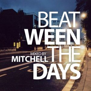 Mitchell - Beat-ween the days #008