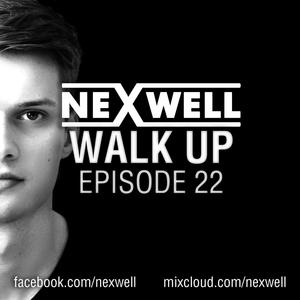Nexwell Walk Up Episode-022
