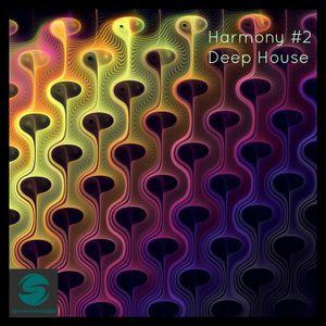 Harmony - #002 -  Deep House