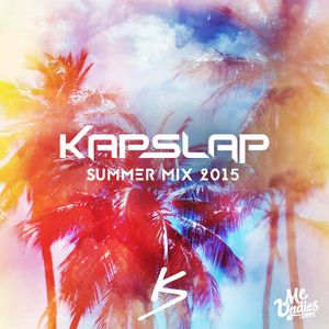 Kap Slap - Summer Mix 2015 (www.BreakZ.us)
