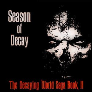 Season Of Decay (Chapter One - Audio)