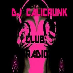 DJ CALICRUNK - CLUB RADIO 10 17 15 PT1.