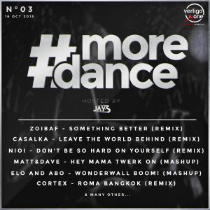#MOREDANCE Radioshow - Episode 03 - 16/10/2015