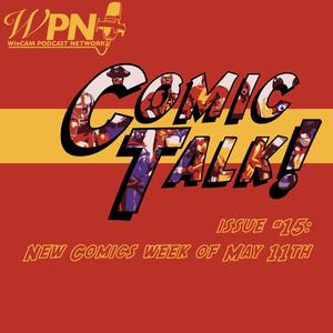 Comic Talk Issue #15