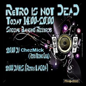 Dj ChezMick - Rétro is not DEAD @ Rind radio 25-04-2013